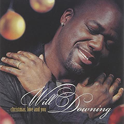 Christmas Love And You [European Import] by Will Downing (2004-11-02)