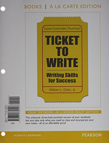Ticket to Write: Writing Skills for Success, Books a la Carte Plus Mywritinglab with Etext -- Access Card Package