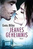 Jeanes Geheimnis von Greta Milán