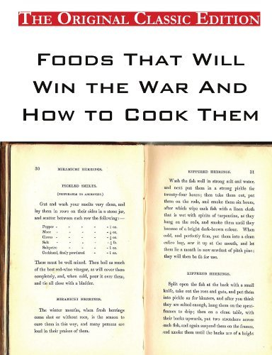 Foods That Will Win the War And How to Cook Them - The Original Classic Edition by Houston C. Goudiss (2011-03-07)