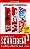 Schreiben! hoch 3 - Schreibratgeber-Paket für Roman-Autoren: Drei Bücher in einem Band: Bessere! Romane! Schreiben! 1, 2 & 3