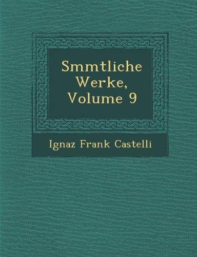 Smmtliche Werke, Volume 9