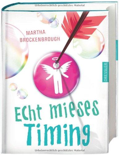 Buchseite und Rezensionen zu 'Echt mieses Timing' von Martha Brockenbrough