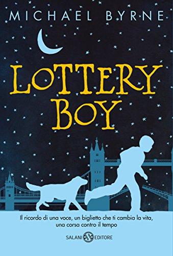 Lottery boy di [Byrne Michael]