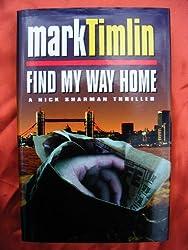 Find My Way Home by Mark Timlin (1996-04-11)