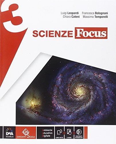 Scienze focus. Ediz. curricolare. Per la Scuola media. Con e-book. Con espansione online: 3