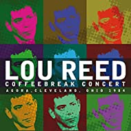Coffee Break Concert - Live & Remastered - Agora Ballroom, Cleveland OH 3rd Oct 1984 (Remastered) [Live]