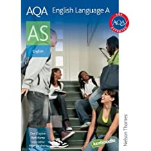 AQA English Language A AS 2nd Edition: Student's Book (Aqa Language for As)
