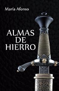 Almas de hierro par María Afonso
