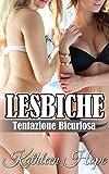 Scarica Libro Lesbiche Tentazione Bicuriosa (PDF,EPUB,MOBI) Online Italiano Gratis