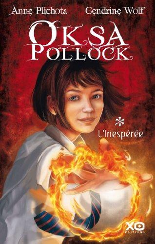 Oksa Pollock - Tome 1 - L'Inespérée