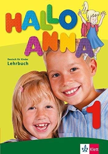 Hallo Anna 1. Lehrbuch mit 2 Audio-CDs : Deutsch für Kinder par Olga Swerlova