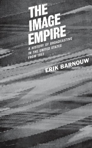 The Image Empire: A History of Broadcasting in the United States: From 1953: From 1953 Vol 3