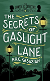 The Secrets of Gaslight Lane (The Gower Street Detective Series)