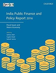 India Public Finance and Policy Report 2016: Fiscal Issues and Macro Economy
