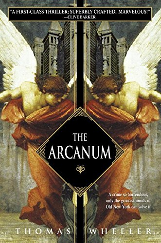 [(The Arcanum)] [By (author) Thomas Wheeler] publi...