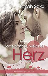Harte Schale, weiches Herz (A Greenwater Hill Love Story 6)