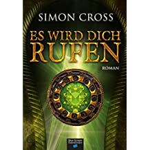 Es wird Dich rufen: Mystery-Roman (German Edition)