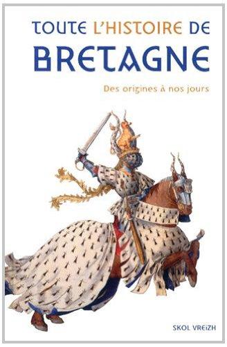 Toute l'histoire de bretagne (version 2012)
