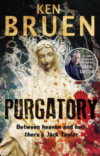 Purgatory: A Jack Taylor Noir Thriller (Jack Taylor series Book 10) por Ken Bruen