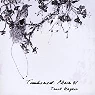 Timbered Choir - Ep