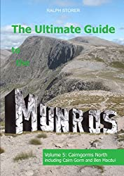 The Ultimate Guide to the Munros: Vol 5 Cairngorms North