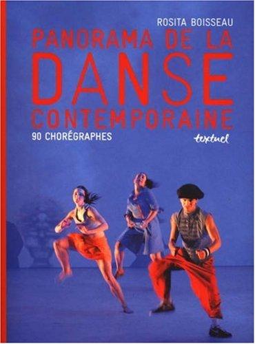 Panorama de la danse contemporaine : 90 Chorégraphes