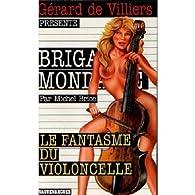 Brigade Mondaine, tome 234 : Le fantasme du violoncelle par Michel Brice