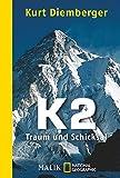 K2 - Traum und Schicksal (National Geographic Taschenbuch, Band 40529)