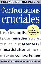 Confrontations cruciales : Des outils pour remedier aux promesses non tenues, aux attentes insatisfaites