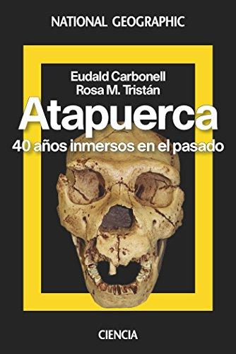 Atapuerca (NATGEO HISTORIA) por Eudald Carbonell