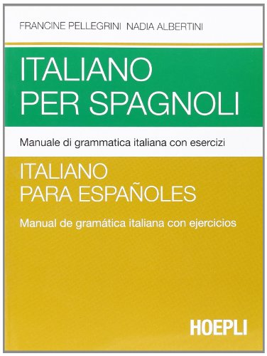 Italiano per spagnoli por Francine Pellegrini