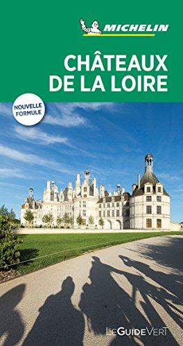 Michelin Le Guide Vert Chateaux de la Loire (MICHELIN Grüne Reiseführer)