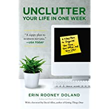 Unclutter Your Life in One Week (English Edition)