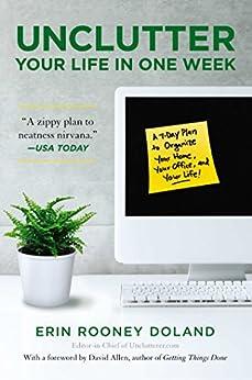 Unclutter Your Life in One Week (English Edition) von [Doland, Erin Rooney]