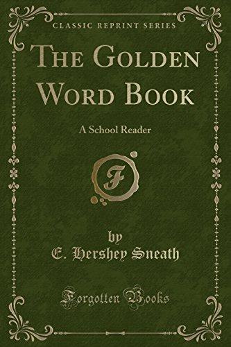the-golden-word-book-a-school-reader-classic-reprint