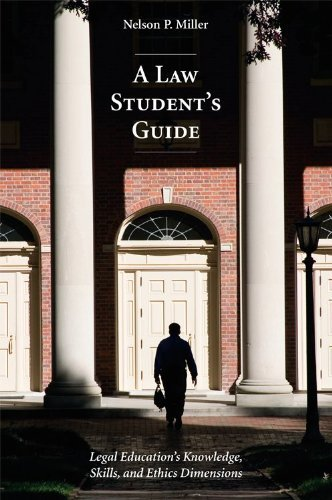 Descargar A Law Student's Guide: Legal Education's Knowledge, Skills, and Ethics Dimensions PDF Gratis