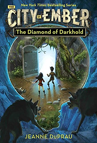 The Diamond of Darkhold: Book of Ember 4 (Books of Ember)
