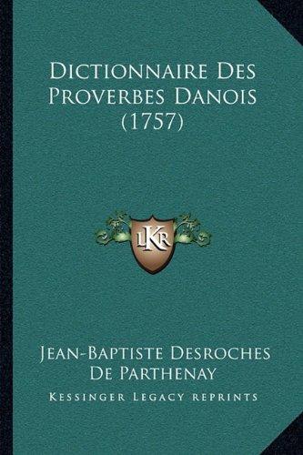 dictionnaire-des-proverbes-danois-1757