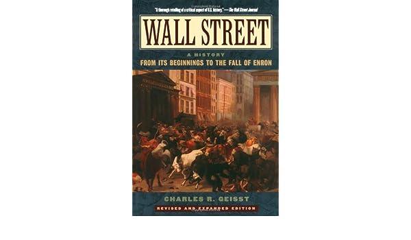d546a4d808 Wall Street: A History: Amazon.it: Charles R. Geisst: Libri in altre lingue