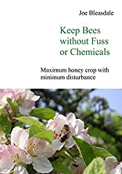Keep Bees without Fuss or Chemicals (English Edition)