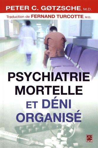 Psychiatrie mortelle et deni organisé
