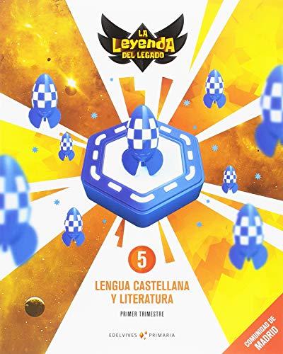 Proyecto: La leyenda del Legado. Lengua castellana y Literatura 5. Comunidad de Madrid. Trimestres por Óscar José Martín García