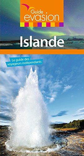Islande : le guide des voyageurs indépendants