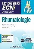 Rhumatologie - 30 dossiers progressifs et 10 dossiers en ligne - Les dossiers ECNi