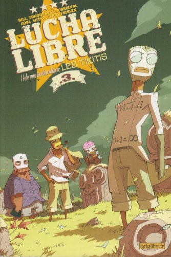 Lucha Libre, Tome 3 : Hele mei kookiwakiwa, les Tikitis