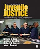 Juvenile Justice: A Guide to Theory, Policy, and Practice by Steven M. Cox (2007-08-29)