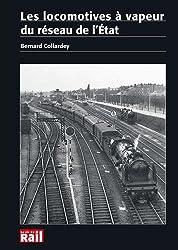 Les locomotives à vapeur du réseau de l'Etat