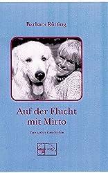 Auf der Flucht mit Mirto