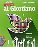 Insieme al Giordano. Palestra competenze. Per la Scuola media. Con DVD. Con e-book. Con espansione online: 1